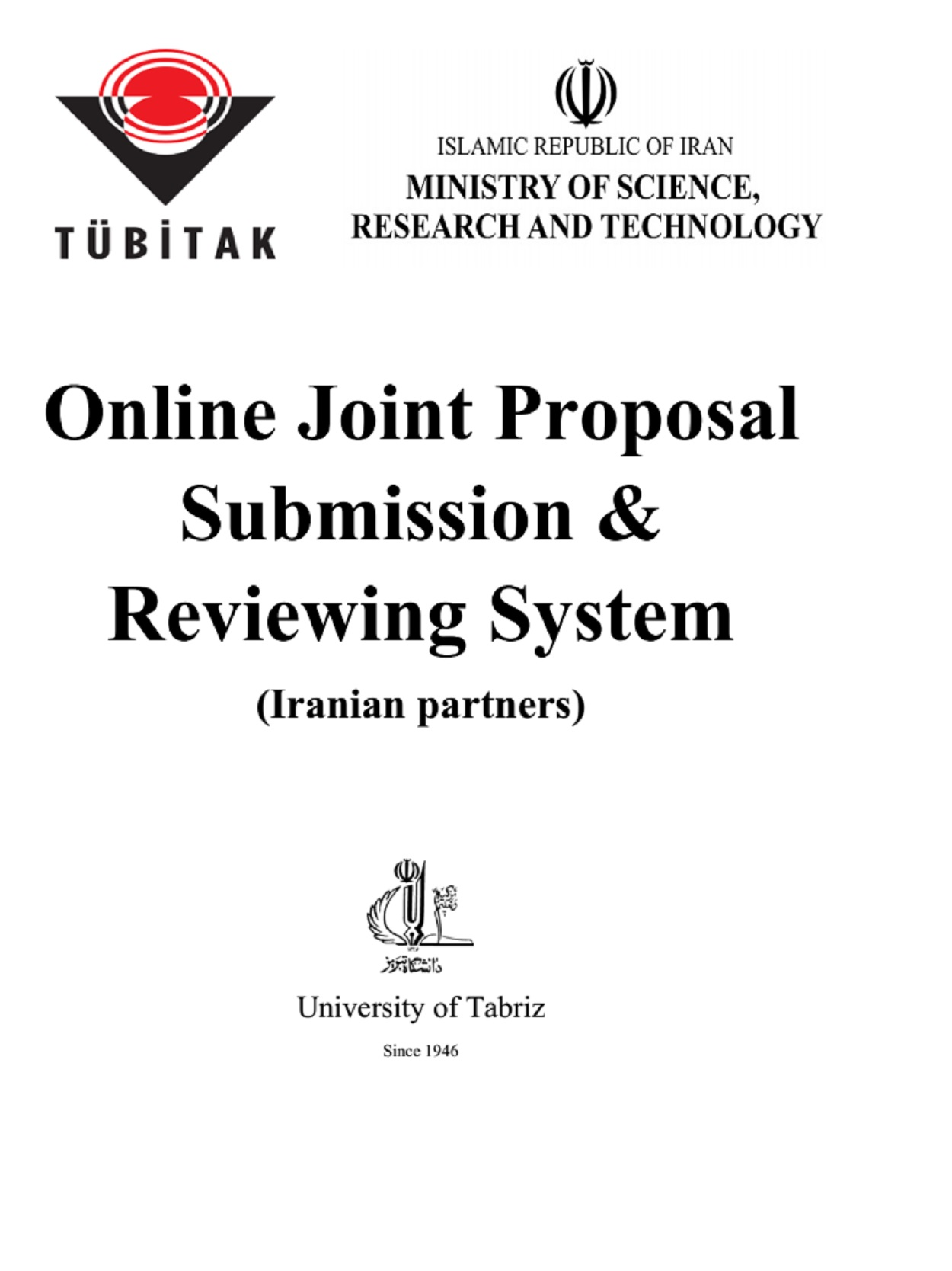 MSRT-TUBITAK JOINT PROJECT PROPOSAL CALL